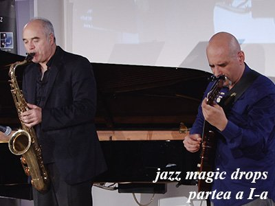 concert jazz magic drops partea 1