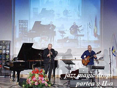 concert jazz magic drops partea 2